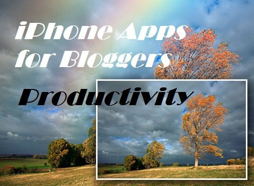 Interesting iPhone Apps for Bloggers
